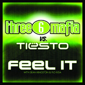 Album Art: Feel It (Three 6 Mafia vs. Tiesto) [with Sean Kingston & Flo Rida] - Single